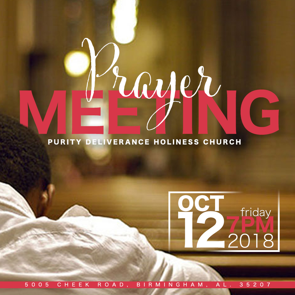 Prayer Meeting 2018 – Purity Deliverance Holiness Church
